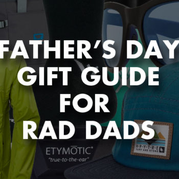 Father's Day Gift Ideas For Rad Dads